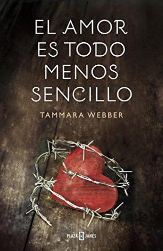 9788401354878: El Amor Es Todo Menos Sencillo (NARRATIVA FEMENINA)