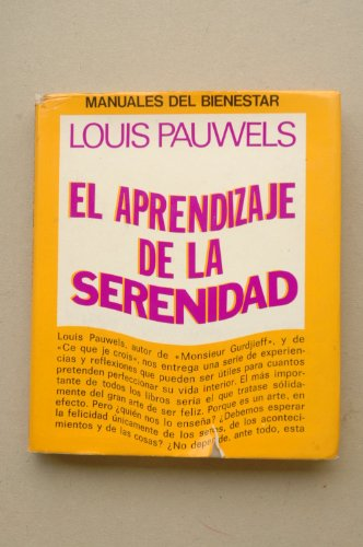 9788401360107: El aprendizaje de la serenidad / Louis Pauwels
