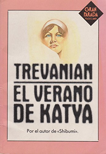 9788401360398: El Verano De Katya/the Summer of Katya