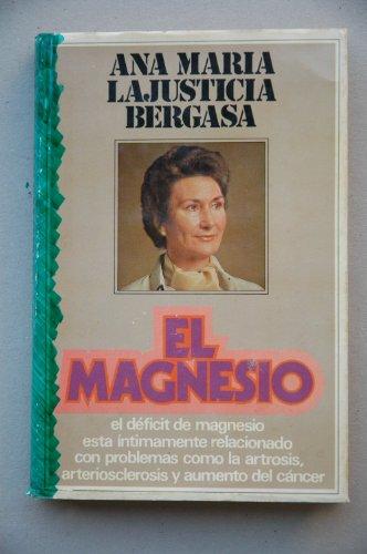 9788401370229: Magnesio, El