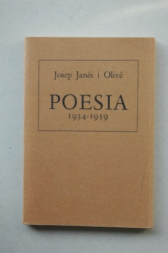 POESIA (1934 - 1959).: Janés I Olivé,