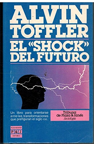 El Shock Del Futuro: Alvin Toffler