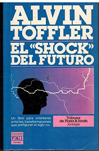 9788401370977: El Shock Del Futuro