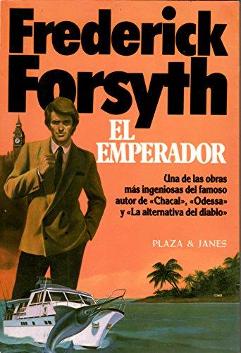EL EMPERADOR: Frederick Forsyth
