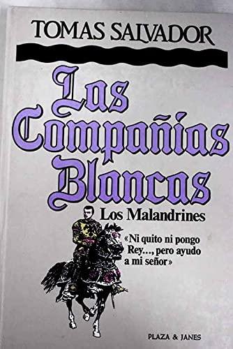 9788401371592: Las Compañías Blancas: Los malandrines (Spanish Edition)