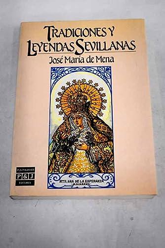 Tradiciones y leyendas sevillanas / Traditions and: Calvo, Jose Maria