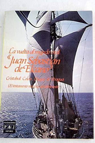 """9788401372599: La vuelta al mundo en el """"Juan Sebastián de Elcano"""": El testamento náutico del almirante (Spanish Edition)"""