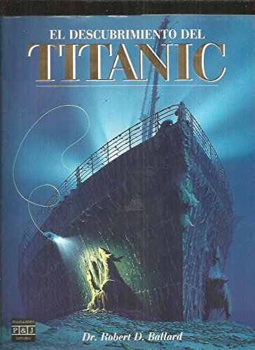 9788401372797: Descumbrimiento Del Titanic
