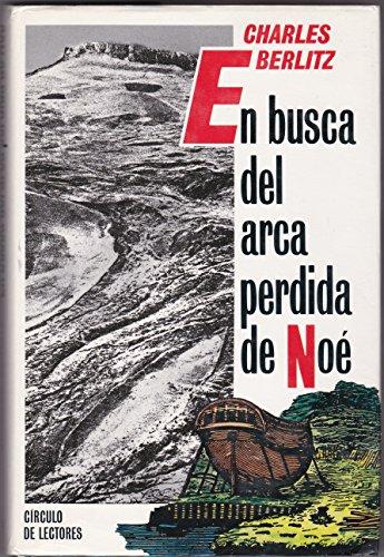 9788401373183: En Busca Del Arca Perdida De Noe, Investigacion en el Monte Ararat
