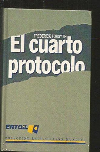 9788401373947: Cuarto protocolo, el