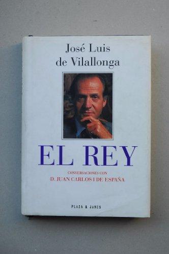 9788401374616: El Rey: Conversaciones con D. Juan Carlos I de España