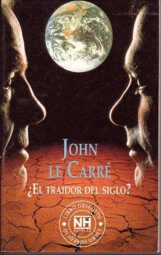 El traidor del siglo?: Johnl le Carré