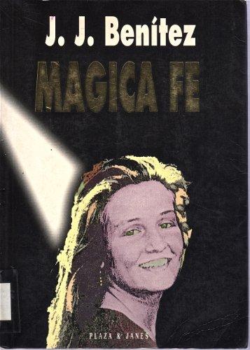 9788401375309: MAGICA FE , IN SPANISH