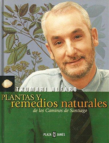 9788401376405: Plantas y remedios naturales de los caminos de Santiago