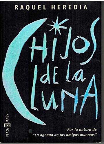 HIJOS DE LA LUNA **