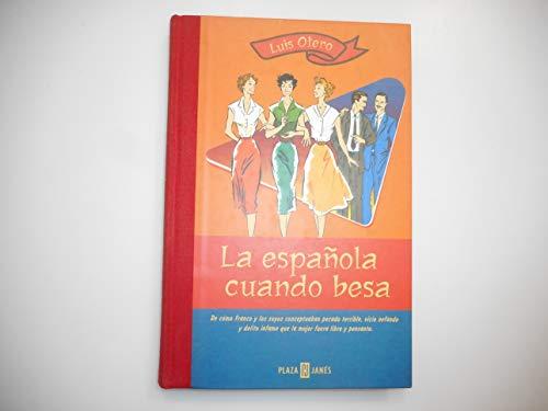 9788401376450: La española cuando besa