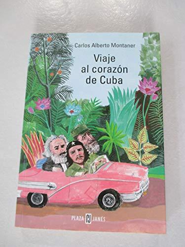 9788401376597: Viaje al corazon de Cuba
