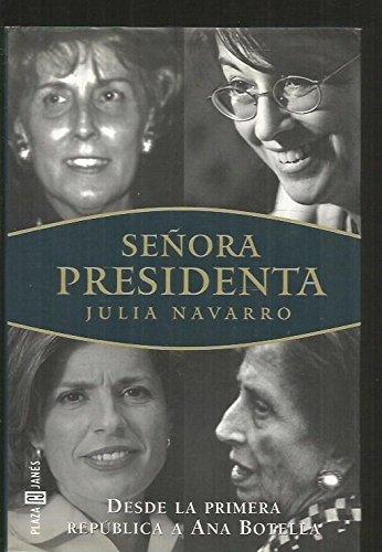 9788401376634: Señora presidenta.