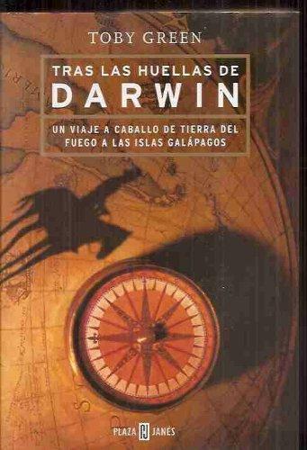 TRAS LAS HUELLAS DE DARWIN. Un viaje: GREEN, TOBY