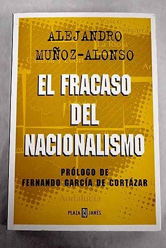El fracaso del nacionalismo: Alejandro Muñoz Alonso