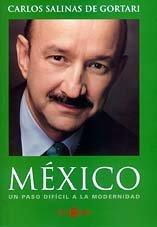 9788401377181: México: Un Paso Dificil A La Modernidad (Spanish Edition)