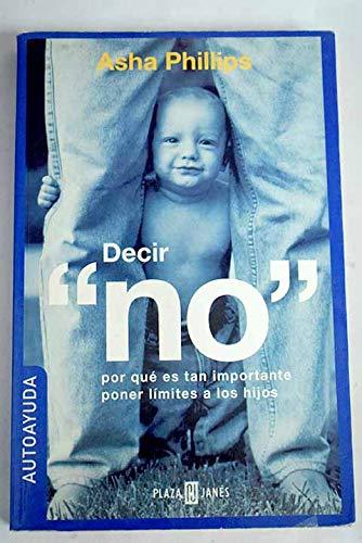 9788401377280: Decir No (Spanish Edition)