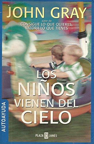 9788401377471: Los Ninos Vienen Del Cielo/Children Are from Heaven
