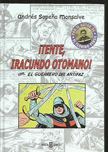 9788401377570: ¡tente, Iracundo Otomano! (el Guerrero Del Antifaz)