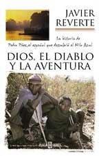 Dios, el diablo y la aventura /: Javier Reverte