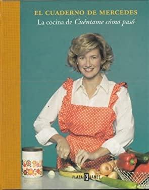 9788401378171: Cuaderno de Mercedes: La cocina de Cuentame como paso (Spanish Edition)