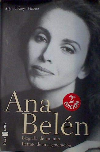 9788401378188: Ana Belen - Biografia De Un Mito