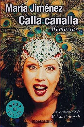 9788401378201: Calla canalla (memorias)