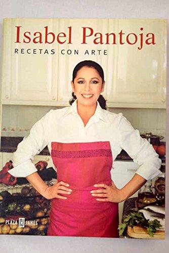 9788401378300: Isabel Pantoja - recetas con arte (Libro Prac)