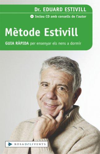 9788401378591: Metode Estivill. Guia ràpida per ensenyar els nens a dormir (ACTUALITAT)