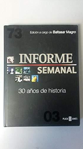 9788401378614: Informe Semanal - 30 Años De Historia - (Obras Diversas)