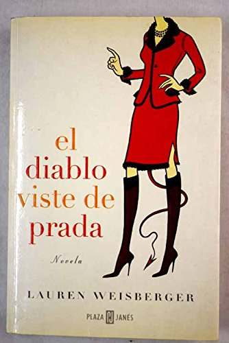9788401378690: El Diablo Viste De Prada/the Devil Dresses With Prada (Spanish Edition)