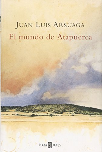9788401378959: El mundo de Atapuerca / The world of Atapuerca (Spanish Edition)