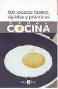 9788401379628: 500 recetas rapidas, faciles y practicas