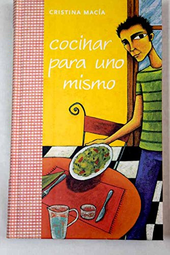 9788401379673: Cocinar para uno mismo/ Cooking for Yourself (Spanish Edition)