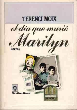 9788401380259: El Dia Que Murio Marilyn (Spanish Edition)