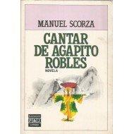 9788401380334: Cantar De Agapito Robles/Revelation of Agapito Robles (Spanish Edition)
