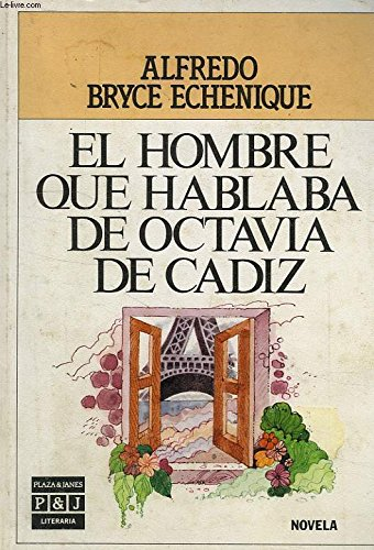 9788401380457: El Hombre Que Hablaba De Octavia De Cadiz/the Man Who Spoke About Octavia De Cadiz (Spanish Edition)