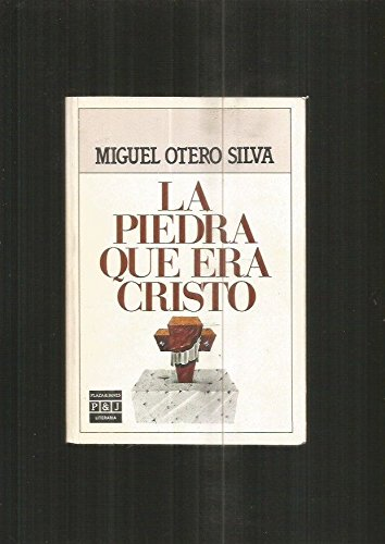 9788401380471: LA Piedra Que Era Cristo (Plaza & Janés/literaria) (Spanish Edition)