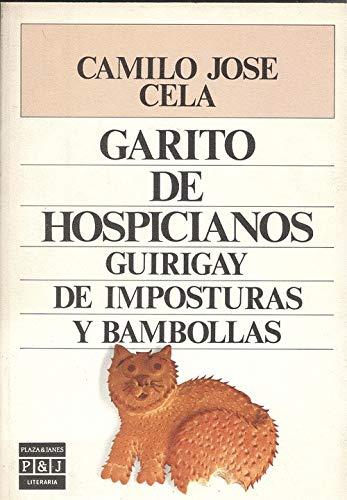 9788401380686: Garito de hospicianos: Guirigay de imposturas y bambollas (Literaria) (Spanish Edition)