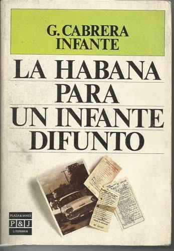 9788401380730: La Habana para un infante difunto/Havana for a Dead Prince (Spanish Edition)