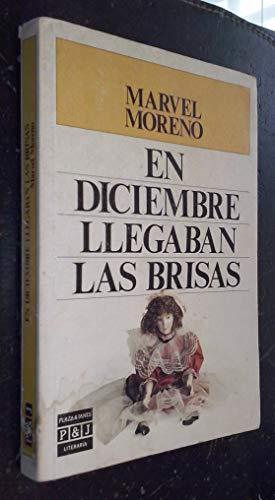 9788401380921: En diciembre llegaban las brisas (Plaza & Janes/literaria) (Spanish Edition)