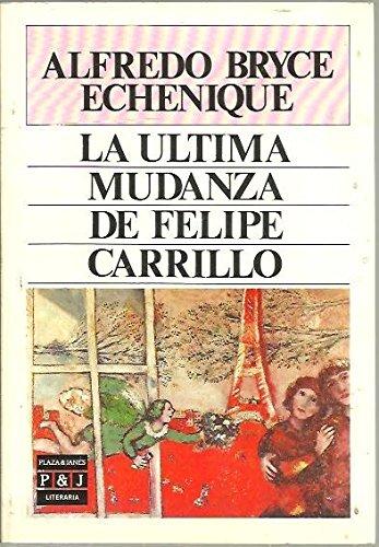 9788401381324: Ultima mudanza de Felipe carrilo,la (Plaza & Janés Literaria)
