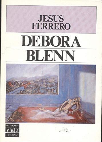 9788401381355: Debora Blenn (Plaza & Janes literaria) (Spanish Edition)