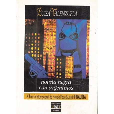 9788401381713: Novela Negra Con Argentinos (Plaza & Janés literaria) (Spanish Edition)
