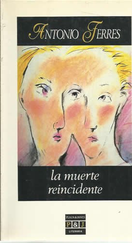 La muerte reincidente / - Ferres, Antonio.